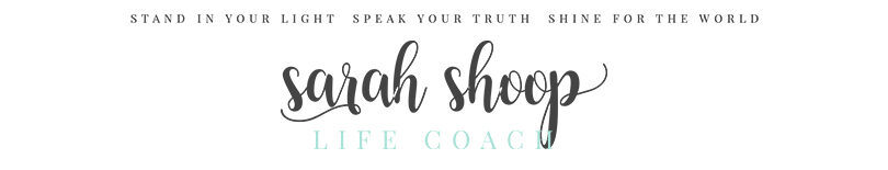 Sarah Shoop - Life Coach